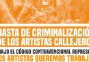 Repudio ante la avanzada contra los artistas callejeros